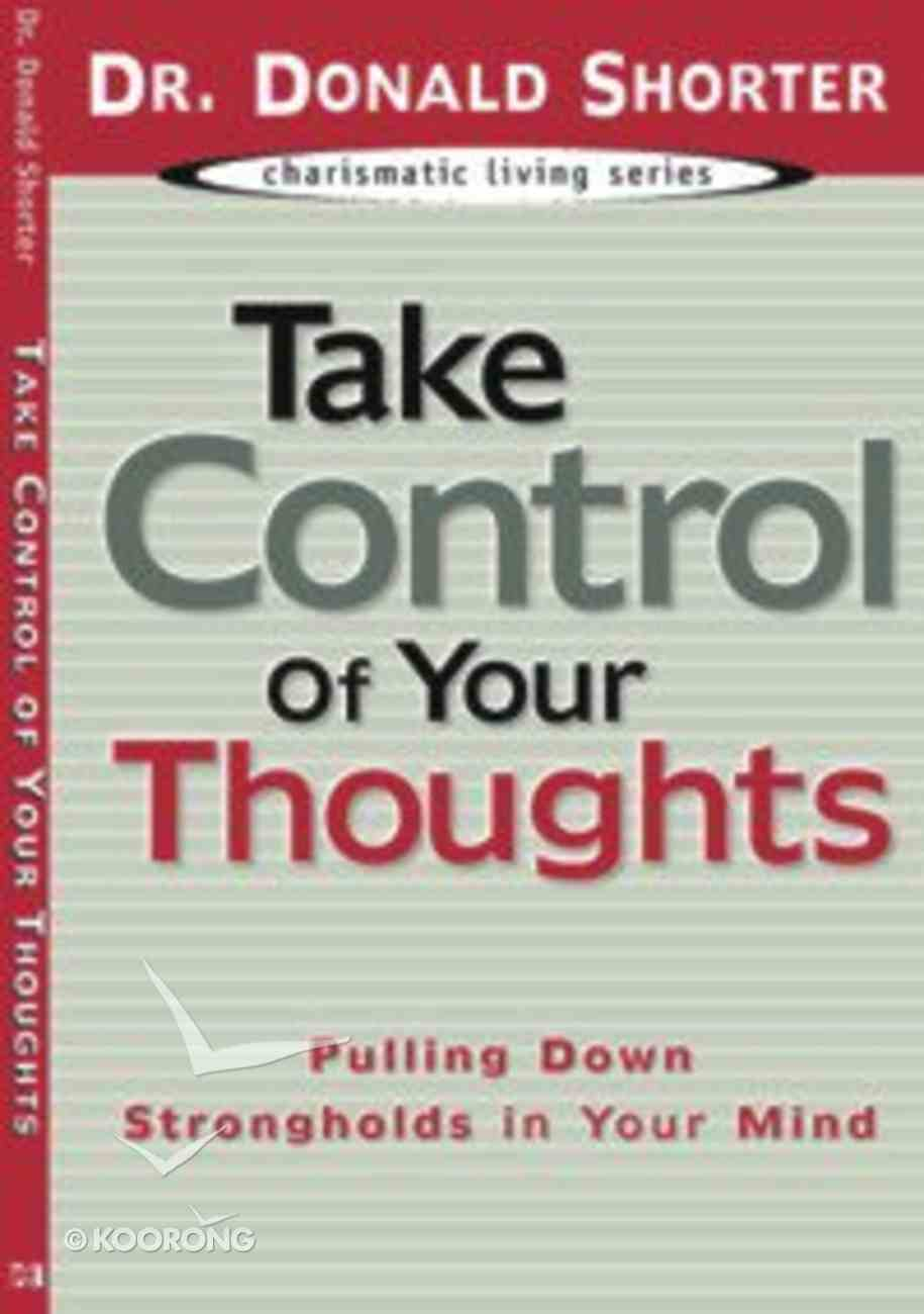 Take Control of Your Thoughts Paperback