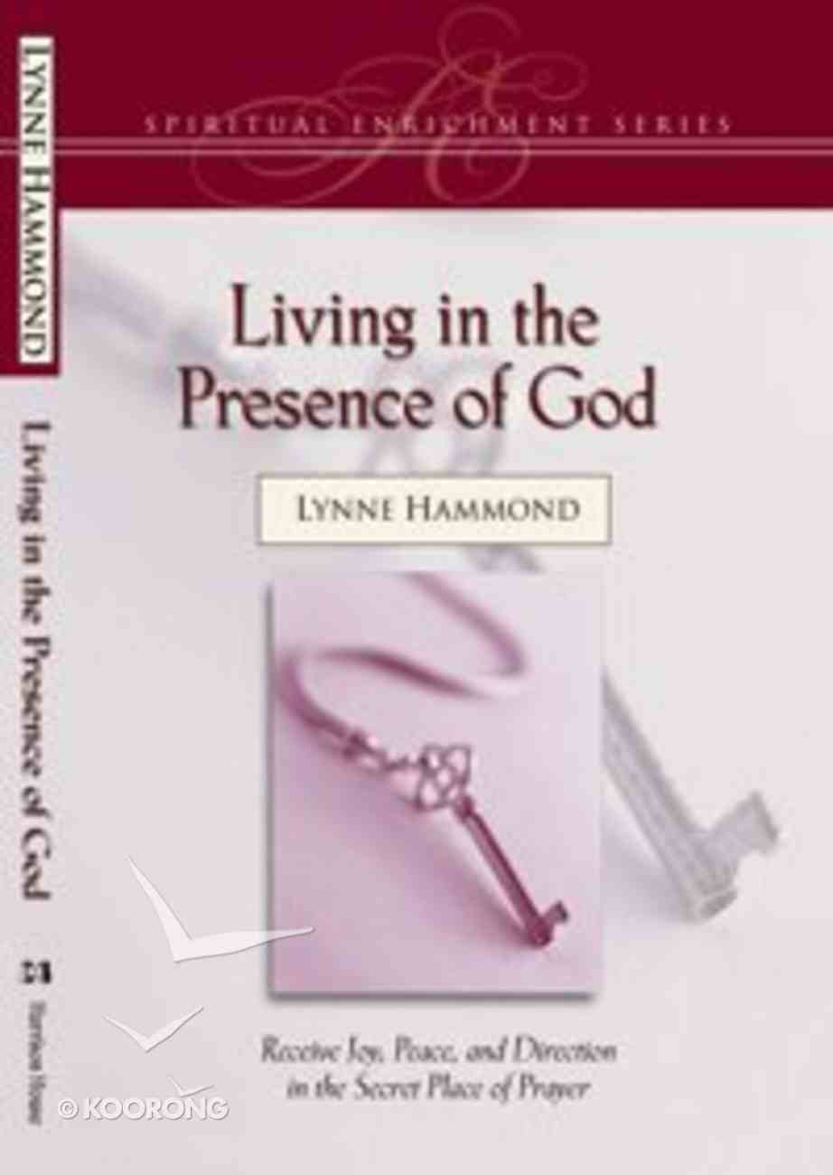 Spiritual Enrichment: Living in the Presence of God Paperback