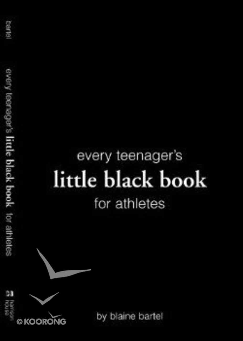 Every Teenager's Little Black Book For Athletes Paperback
