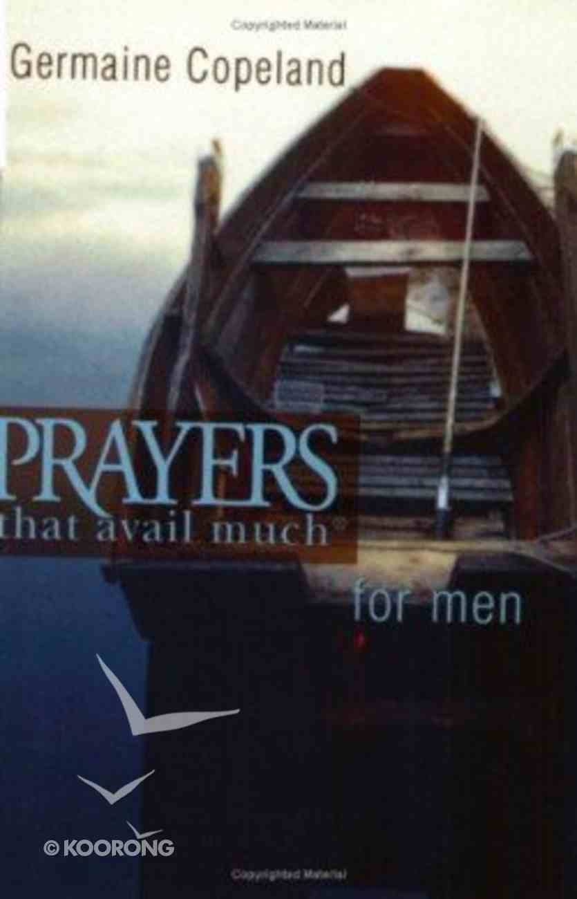 Prayers That Avail Much For Men (Prayers That Avail Much Series) Paperback