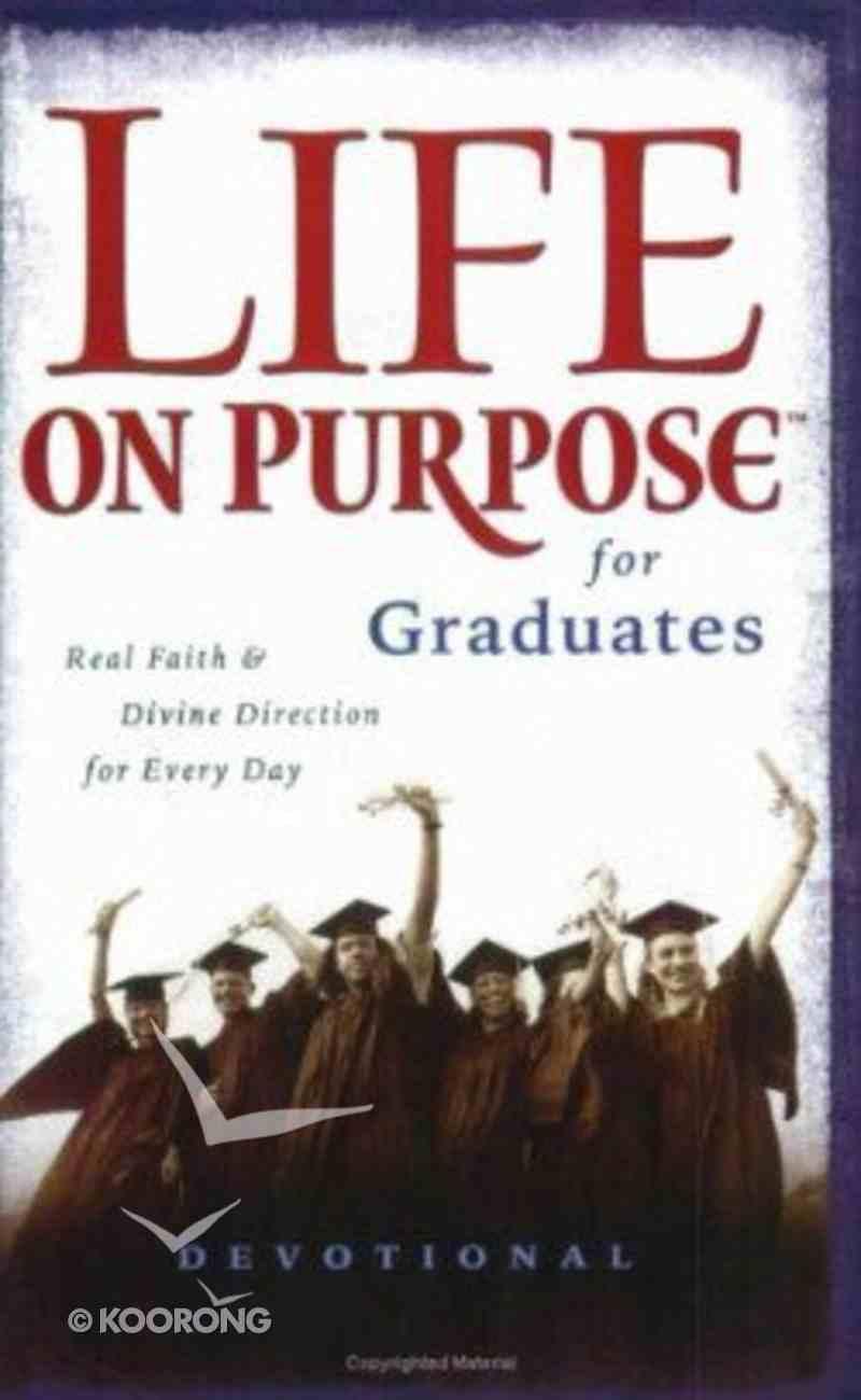 Life on Purpose Devotional For Graduates Paperback