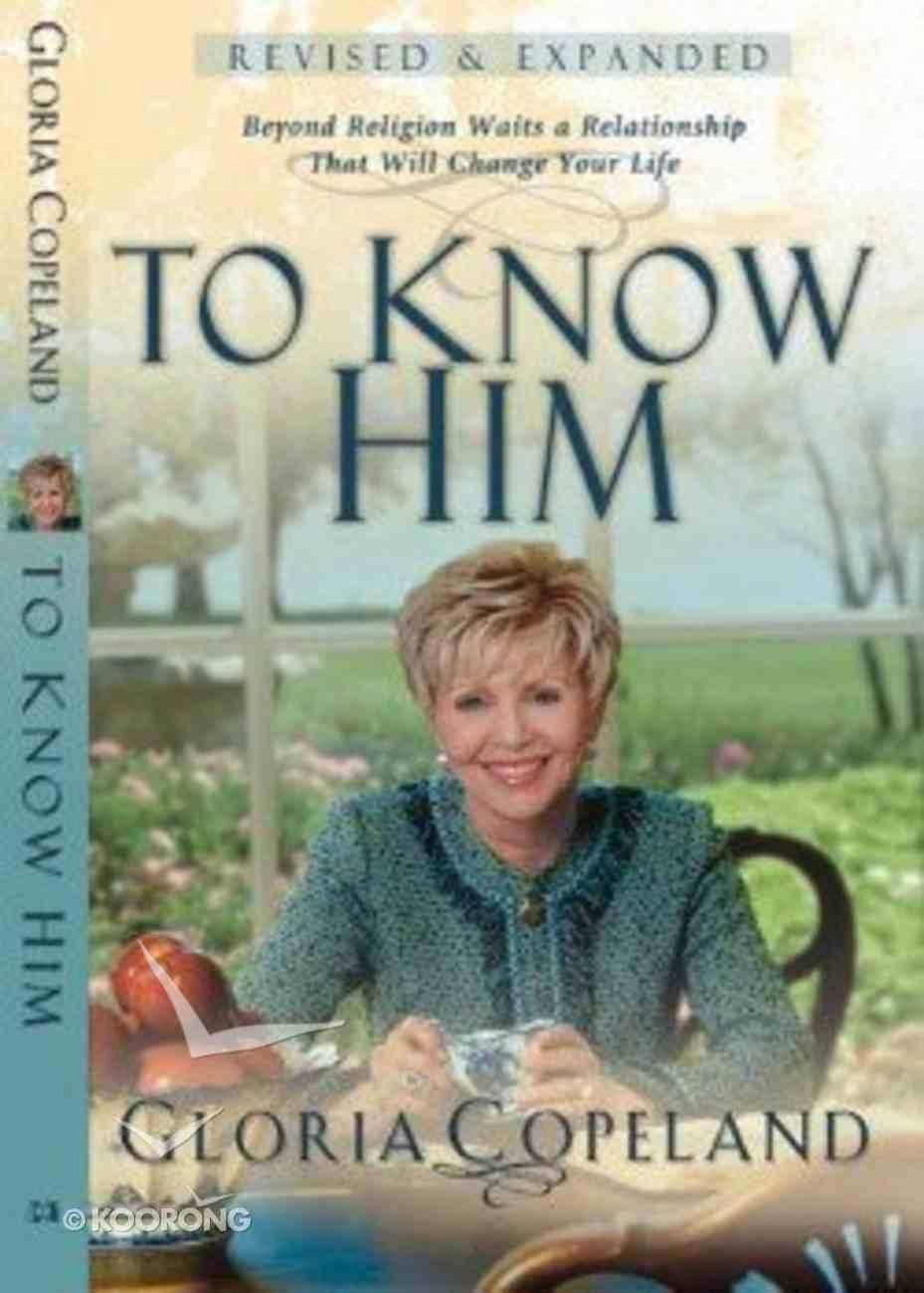 To Know Him (2005) Hardback