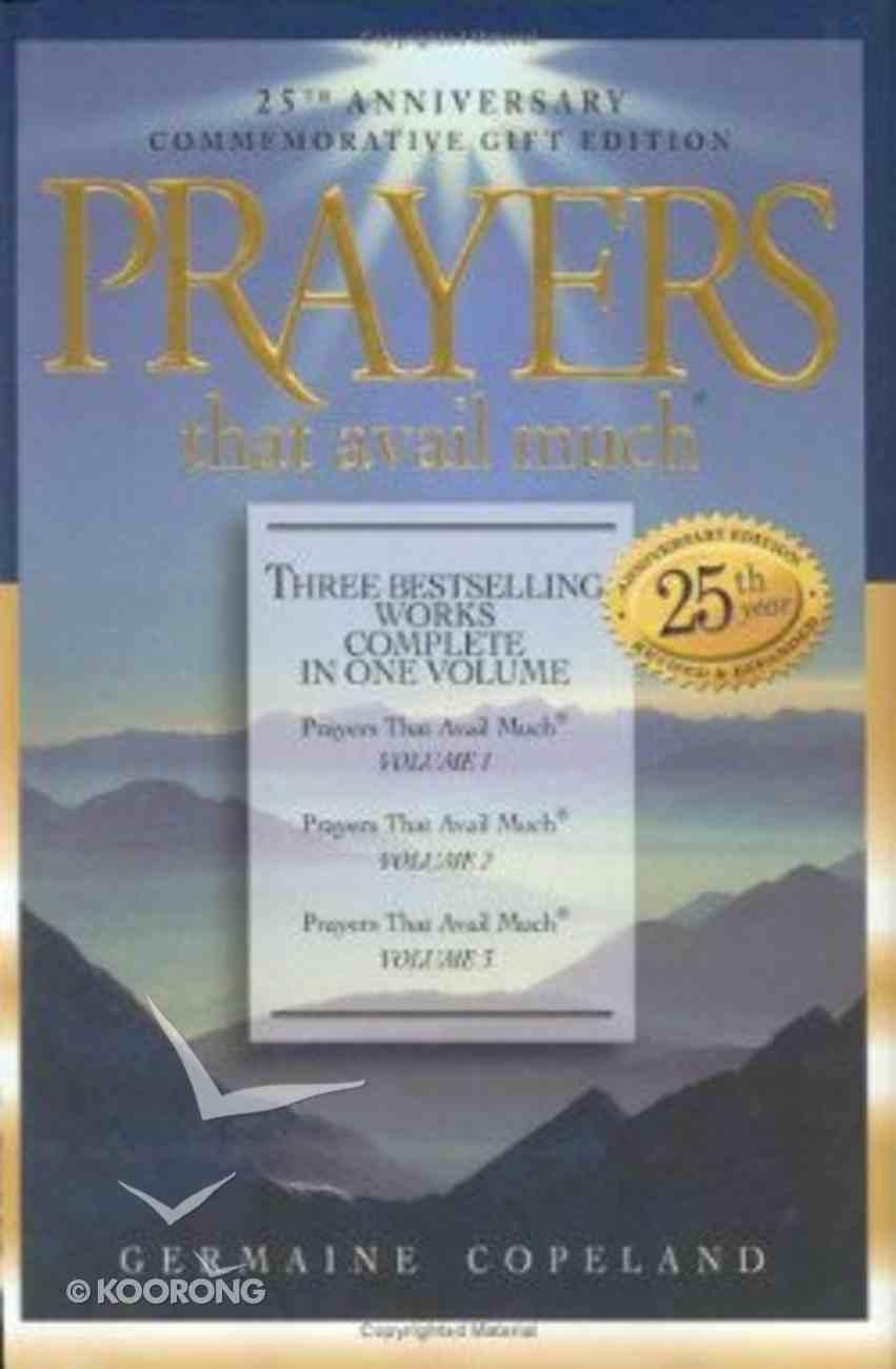 Prayers That Avail Much (25Th Anniversary Commemorative Gift Edition) (Prayers That Avail Much Series) Hardback