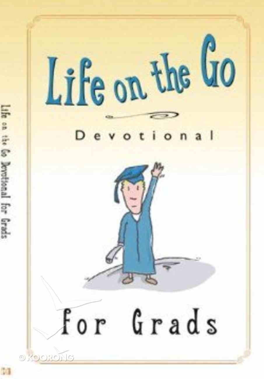 Life on the Go Devotional For Graduates Paperback