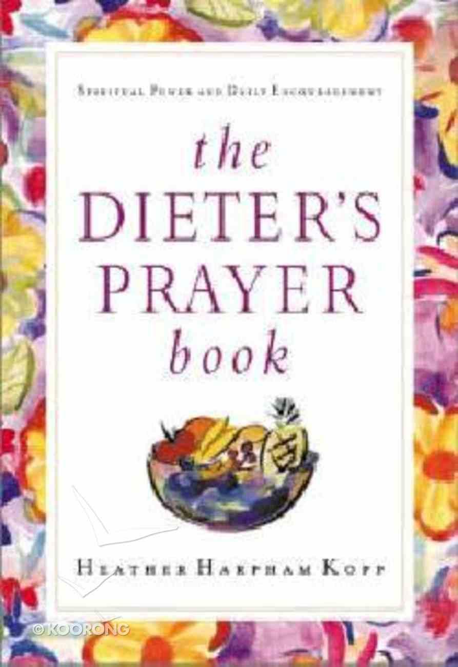 The Dieter's Prayer Book Hardback