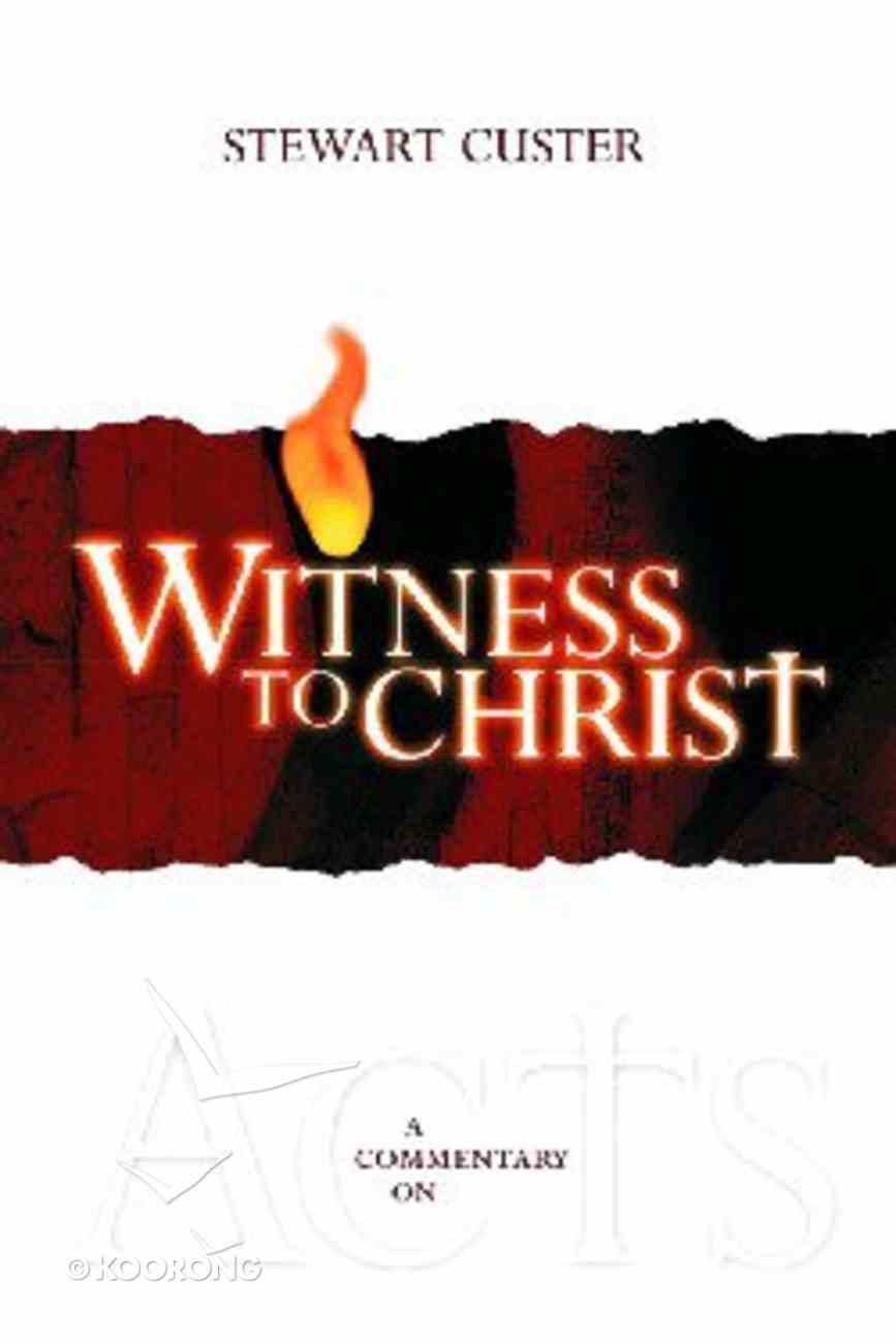 Witness to Christ Hardback