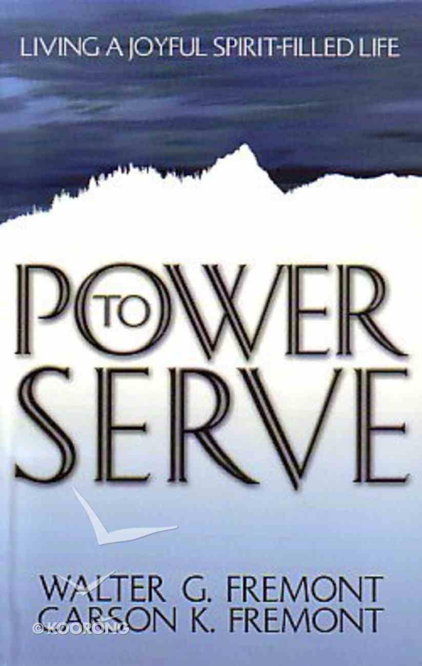 Power to Serve Hardback