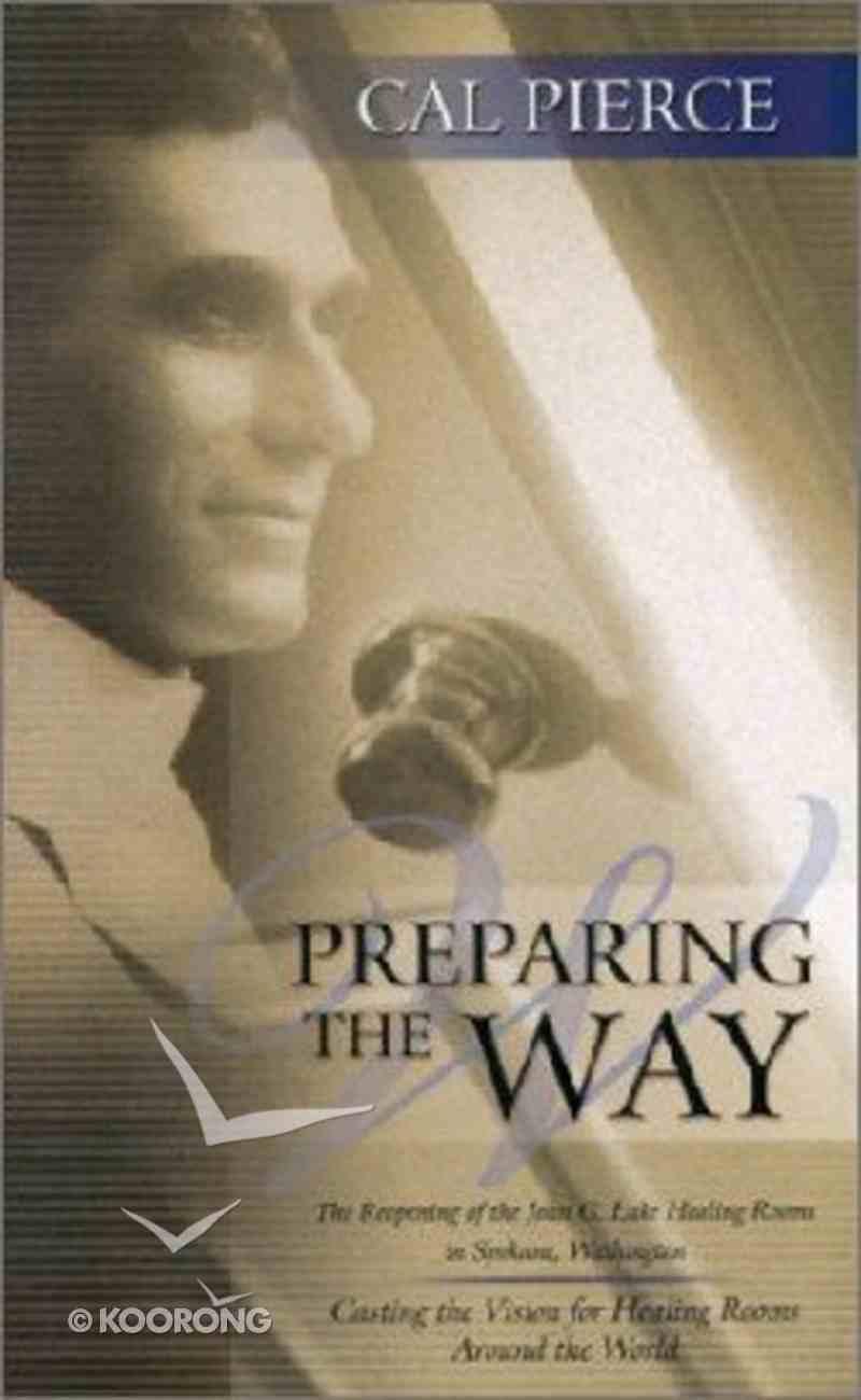 Preparing the Way Paperback