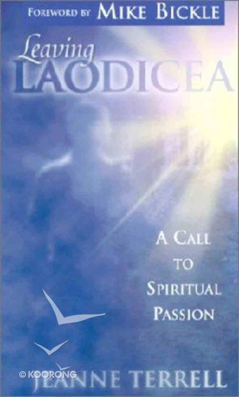 Leaving Laodicea Paperback
