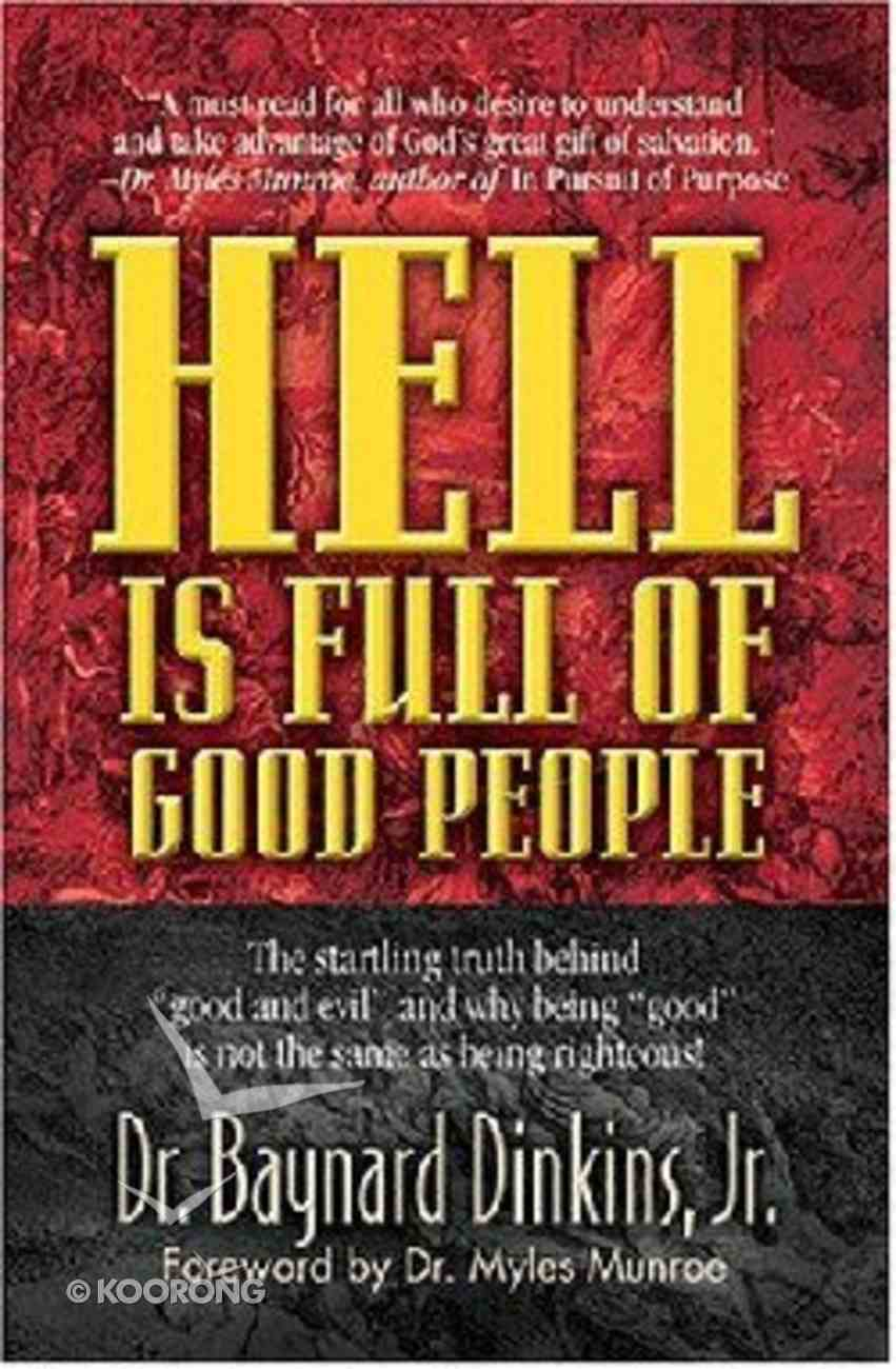 Hell is Full of Good People Paperback