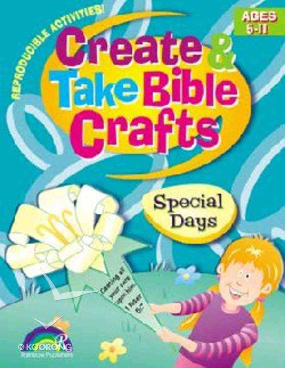 Special Days (Create & Take Series) Paperback