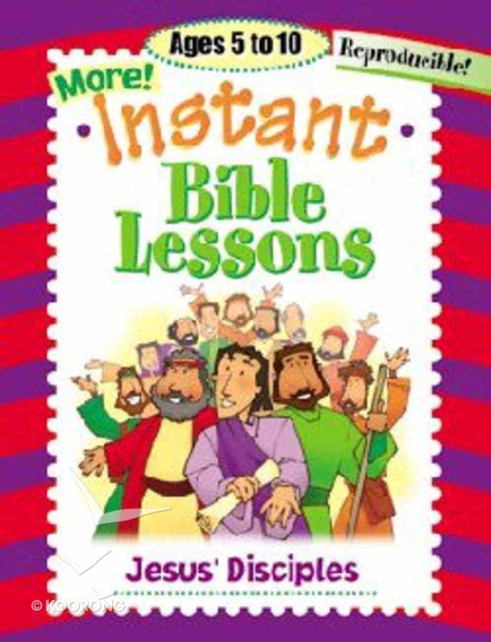 Jesus Disciples (Reproducible) (Instant Bible Lessons Series) Paperback