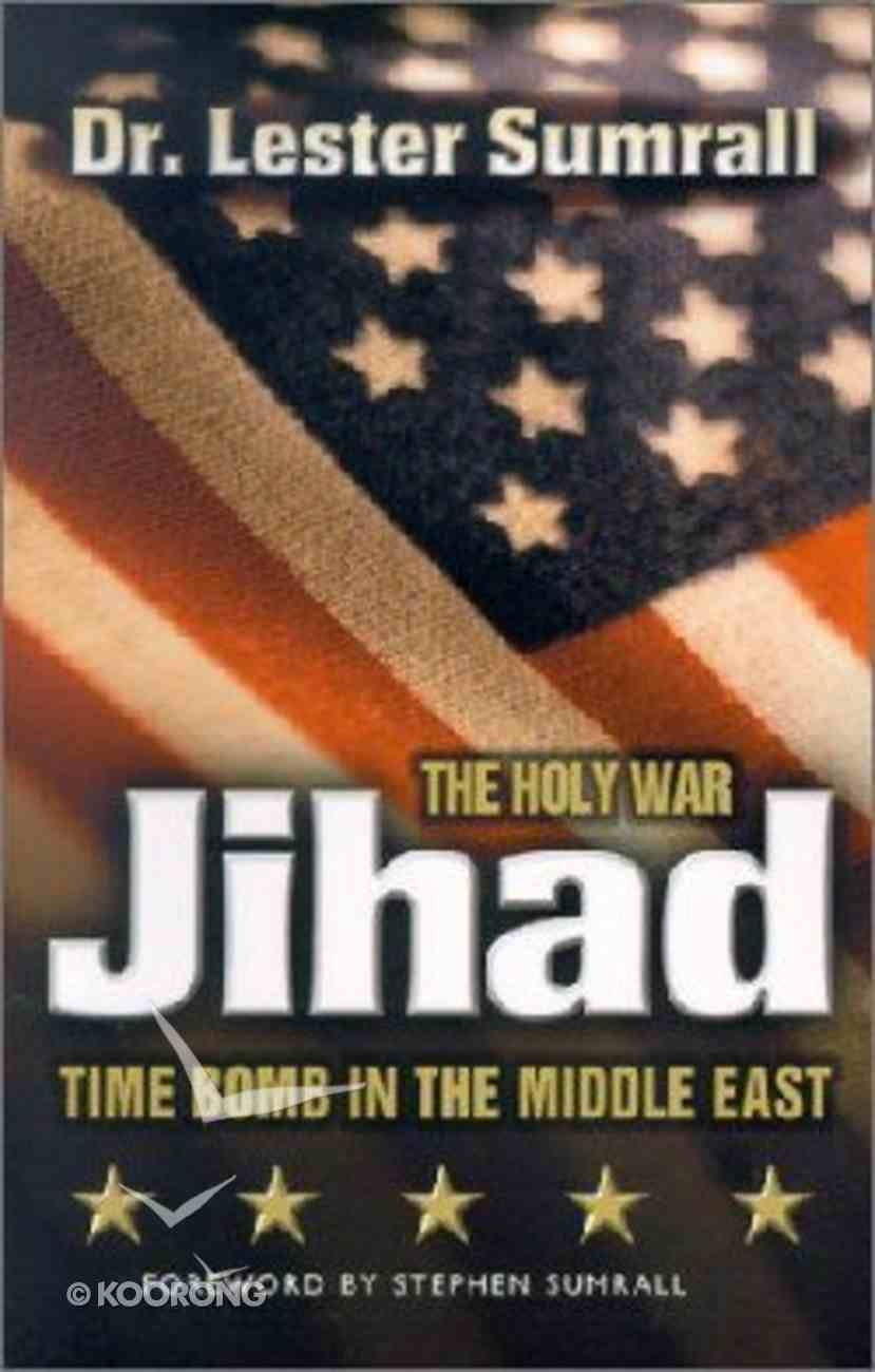 Jihad: The Holy War Paperback