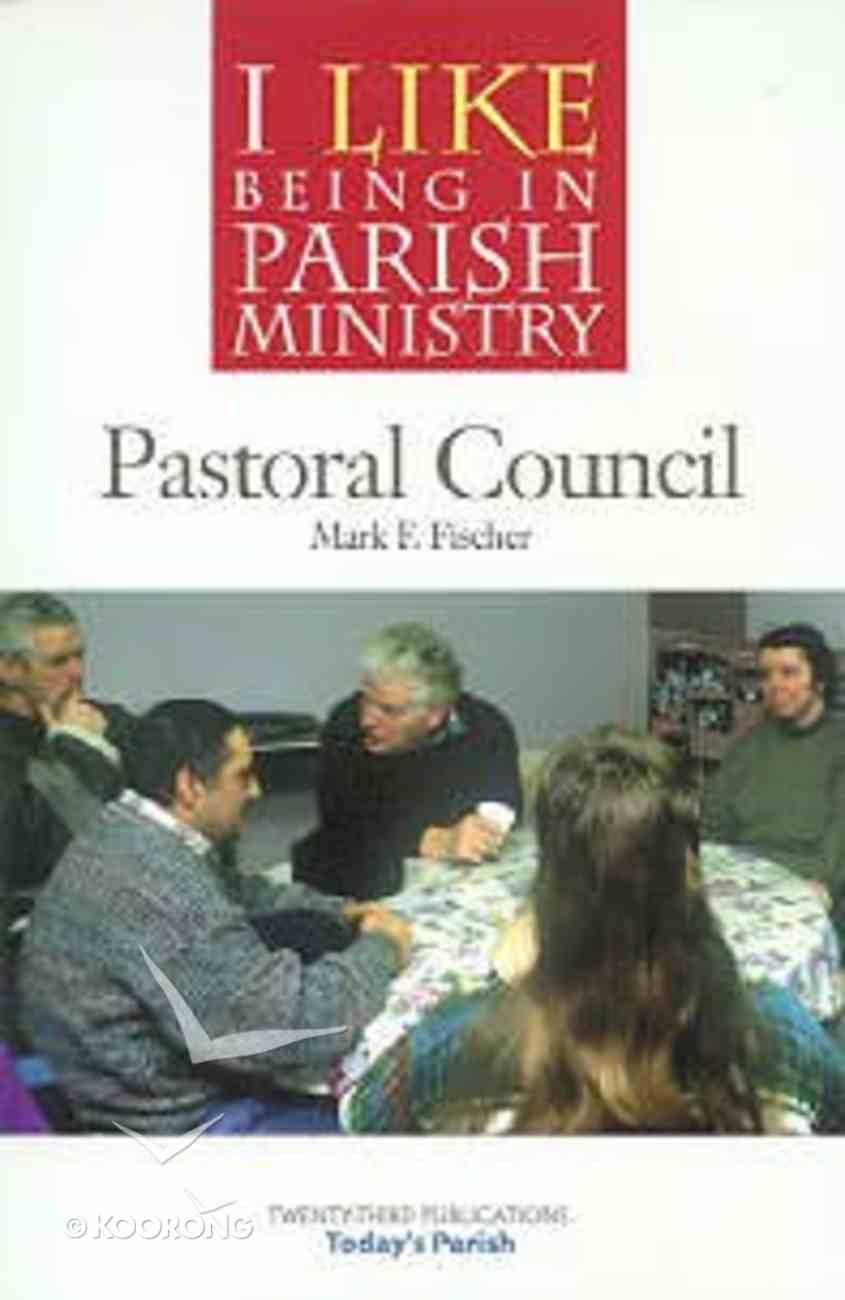 Parish Ministry: Pastoral Council Paperback