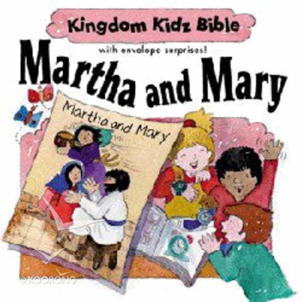 Martha & Mary (Kingdom Kidz Bible Series) Hardback