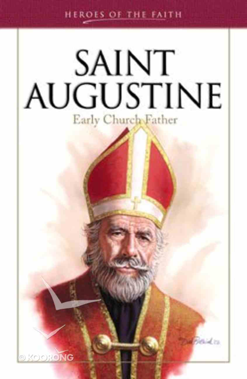 Heroes of the Faith: Saint Augustine Paperback