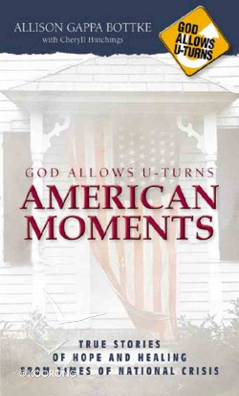 God Allows U-Turns Youth: American Moments Paperback