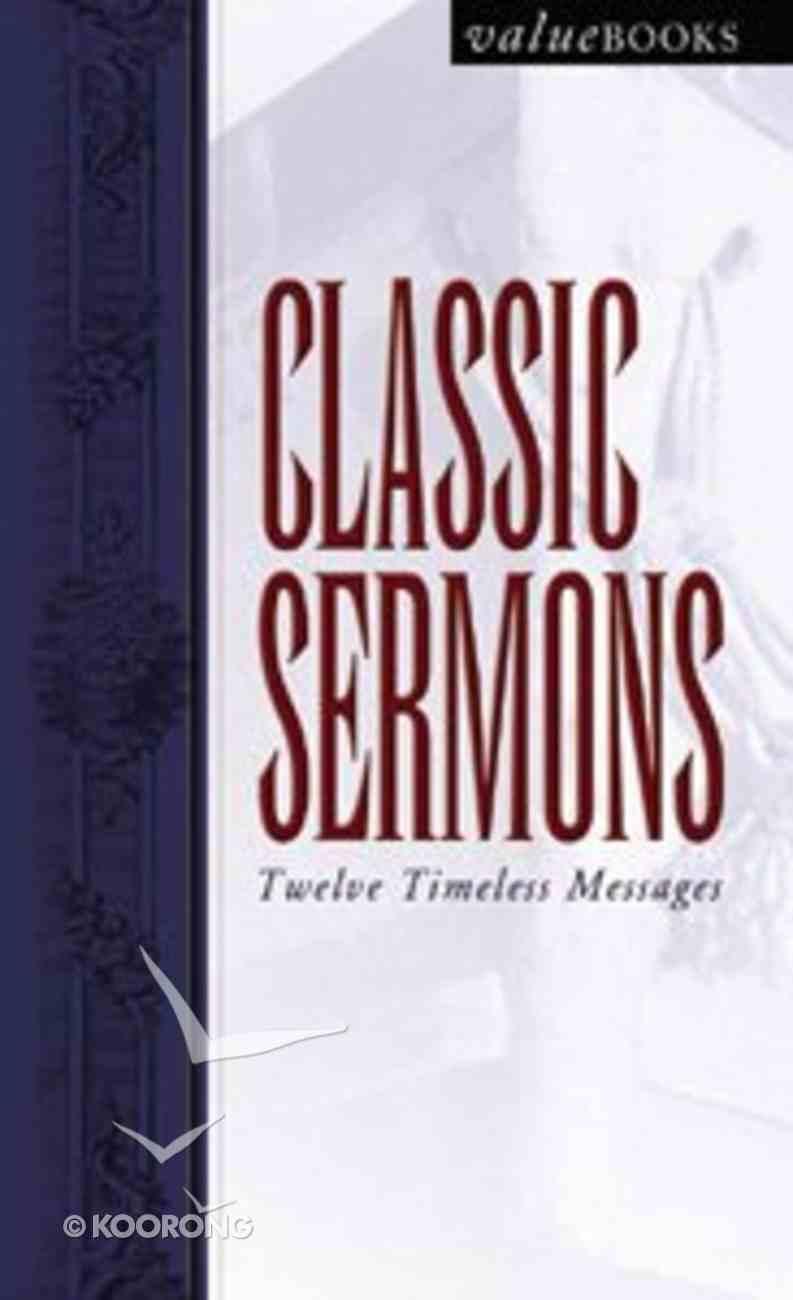Classic Sermons Paperback