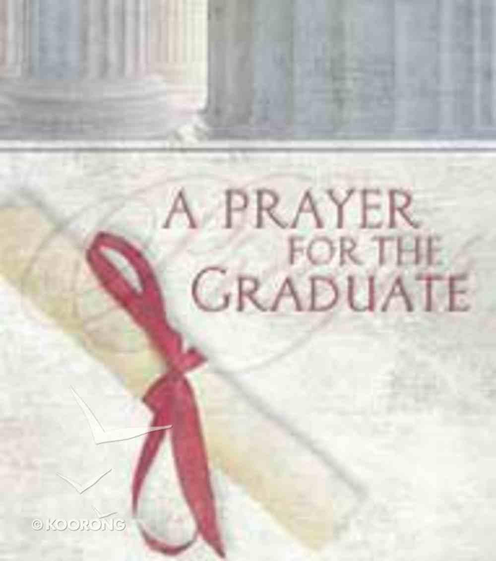A Prayer For the Graduate Hardback
