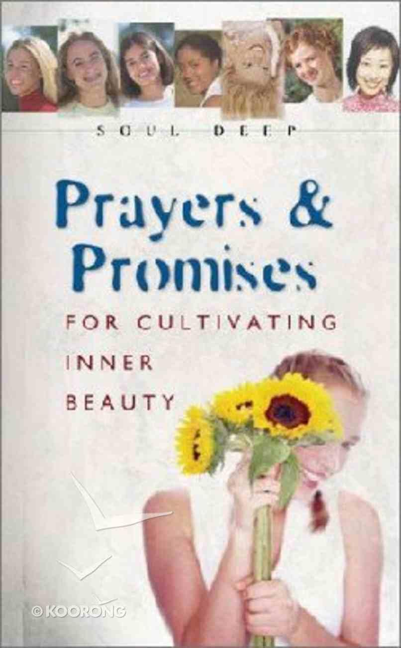 Soul Deep: Prayers and Promises Paperback