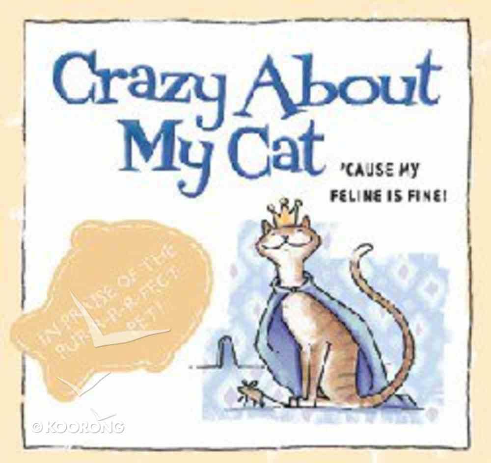 Crazy About My Cat Hardback