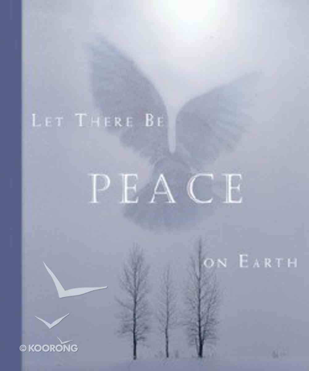 Let There Be Peace on Earth Hardback