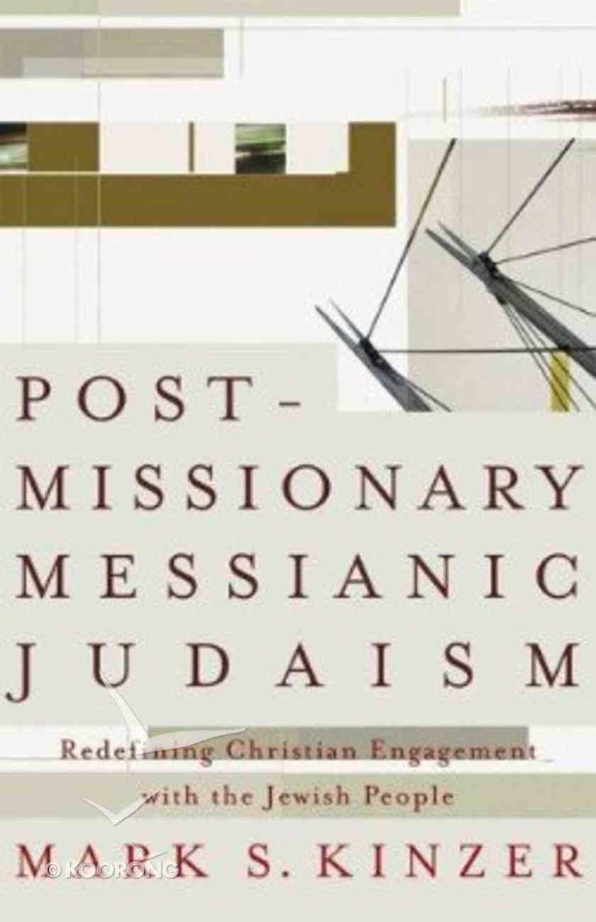 Postmissionary Messianic Judaism Paperback