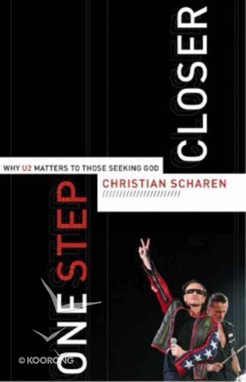 One Step Closer Paperback
