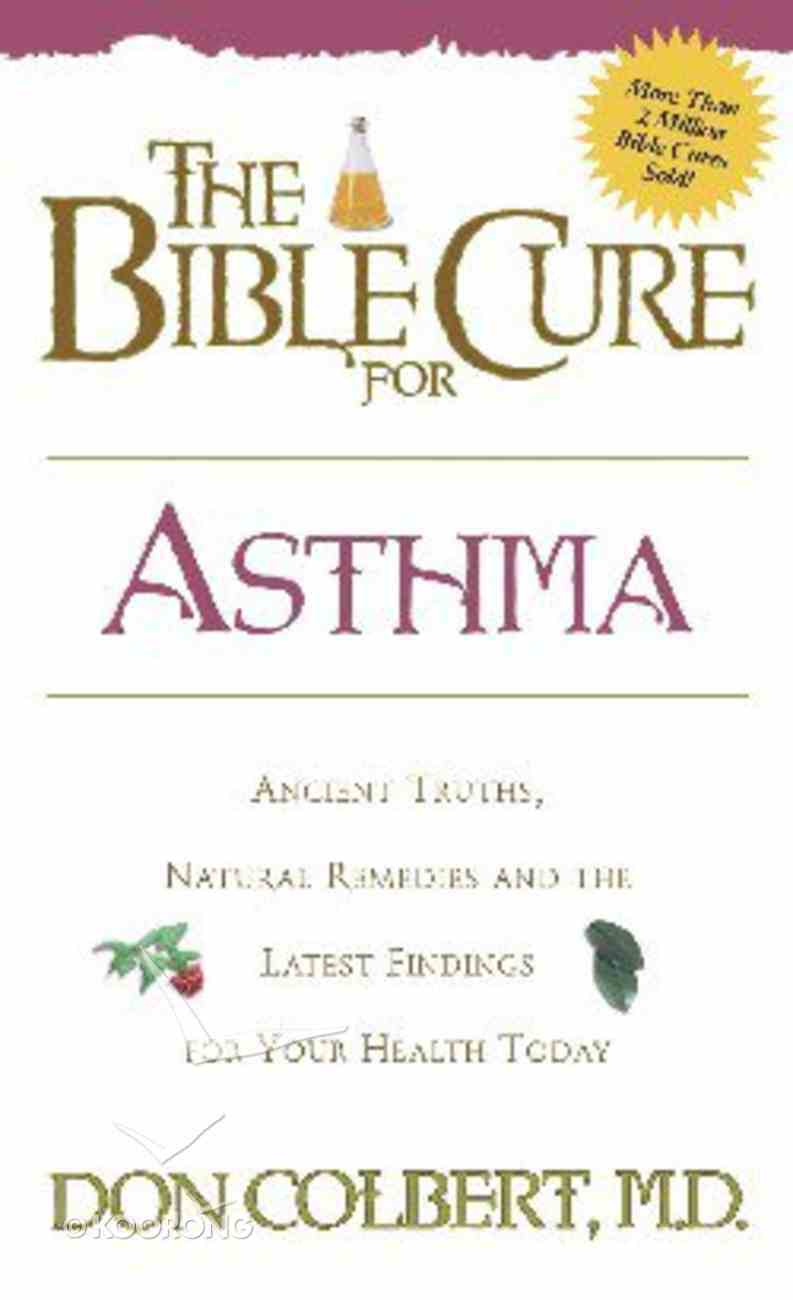 The Bible Cure For Asthma Paperback
