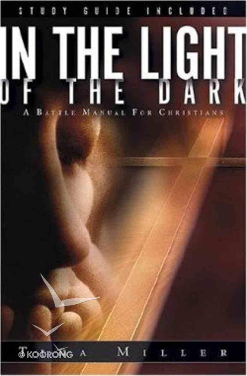 In the Light of the Dark Paperback