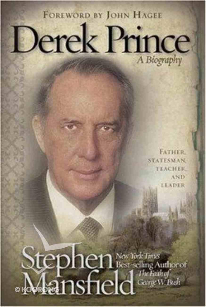 Derek Prince a Biography Hardback