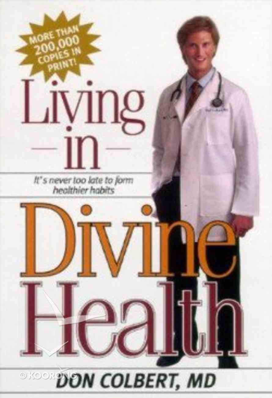 Living in Divine Health Paperback