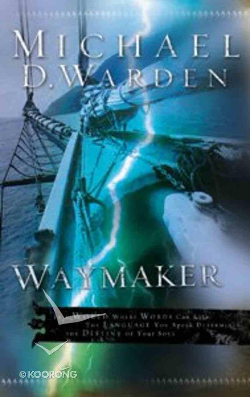 Waymaker (#02 in Pearlsong Refounding Series) Paperback