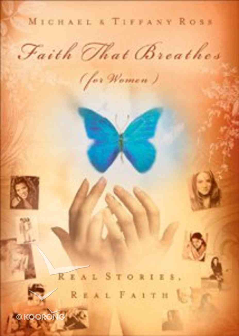 Faith That Breathes (For Women) Paperback
