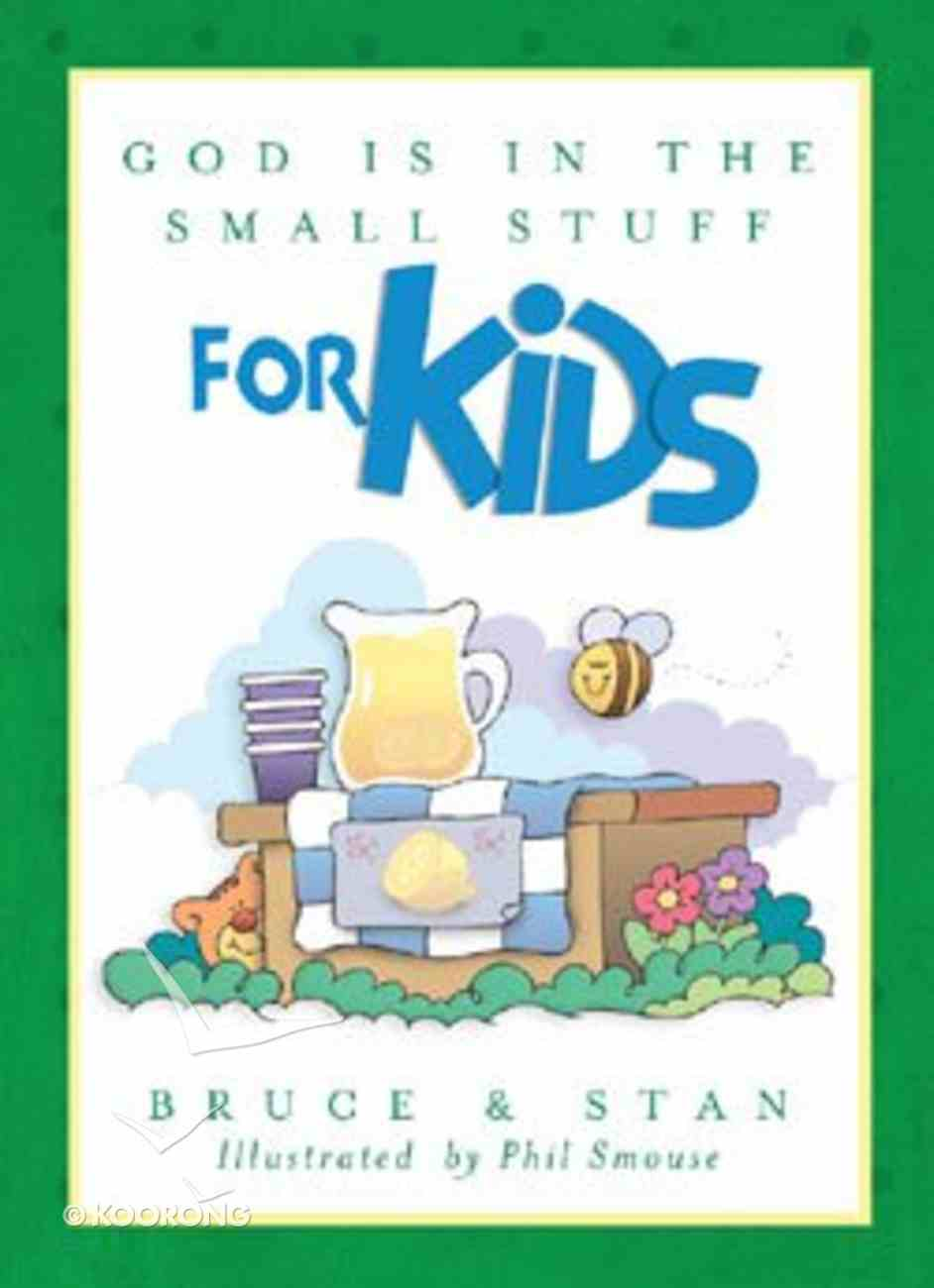 God is in the Small Stuff For Kids Paperback