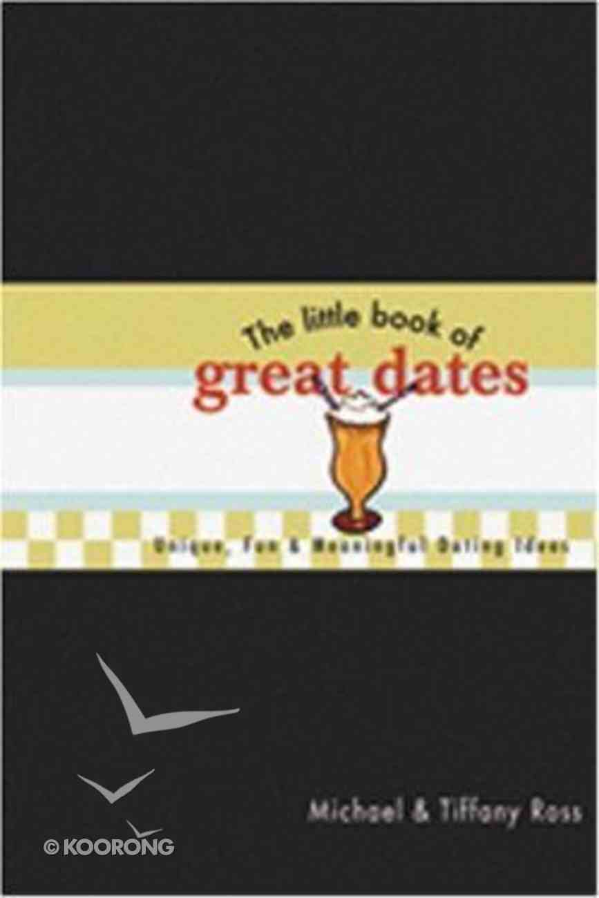 Little Book of Great Dates Paperback