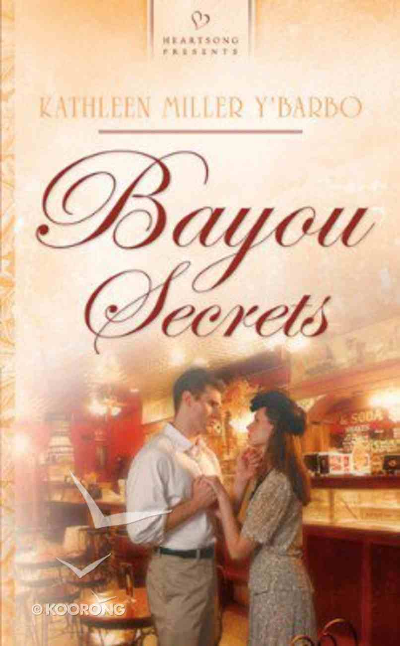 Bayou Secrets (Louisiana Bayou #03) (#675 in Heartsong Series) Paperback