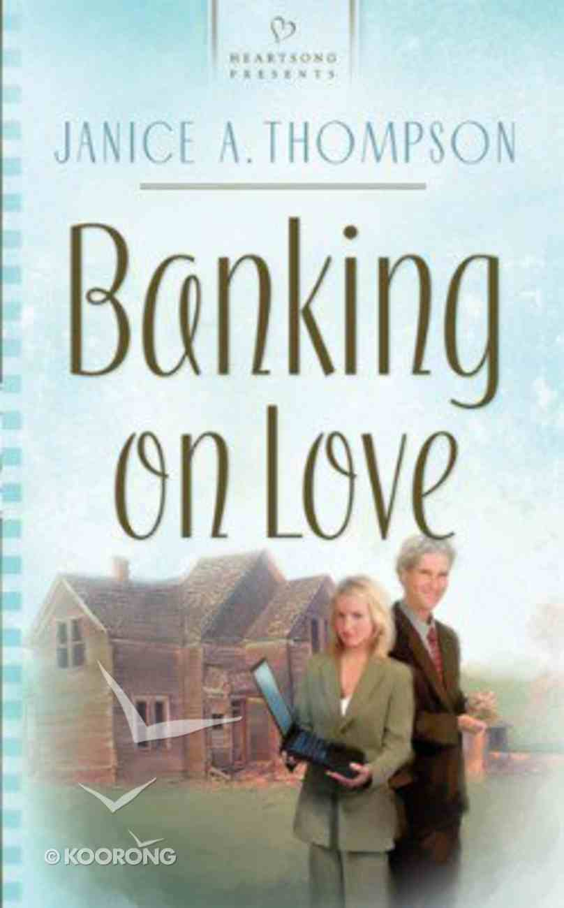 Banking on Love (Texas Wedding #03) (#677 in Heartsong Series) Paperback