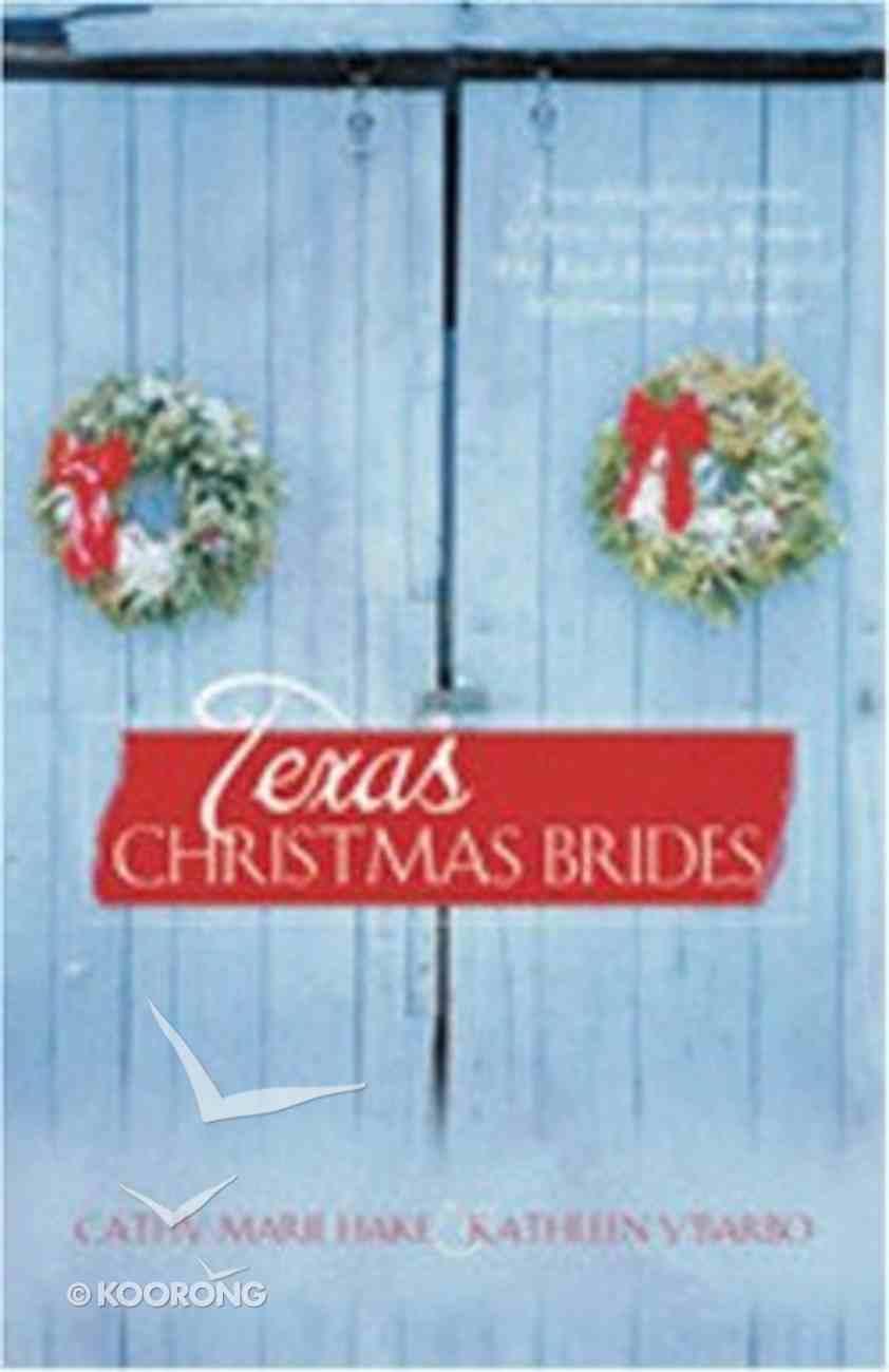 Texas Christmas Brides Paperback