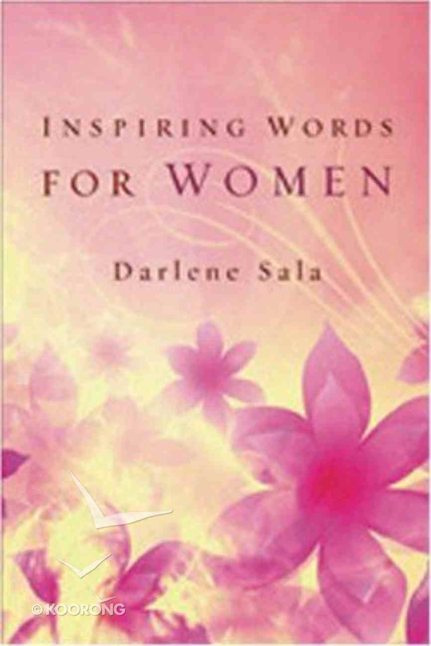 Inspiring Words For Women Hardback