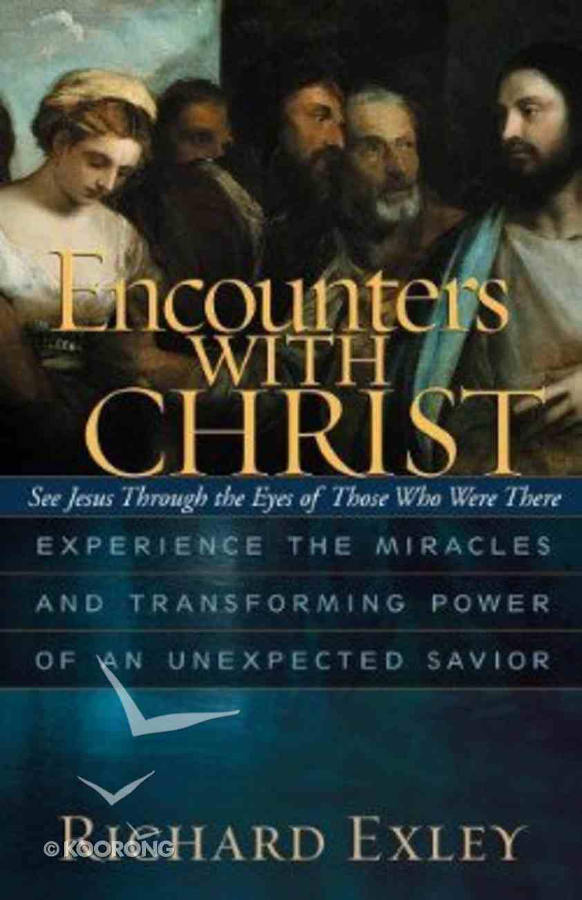 Encounters With Christ Hardback
