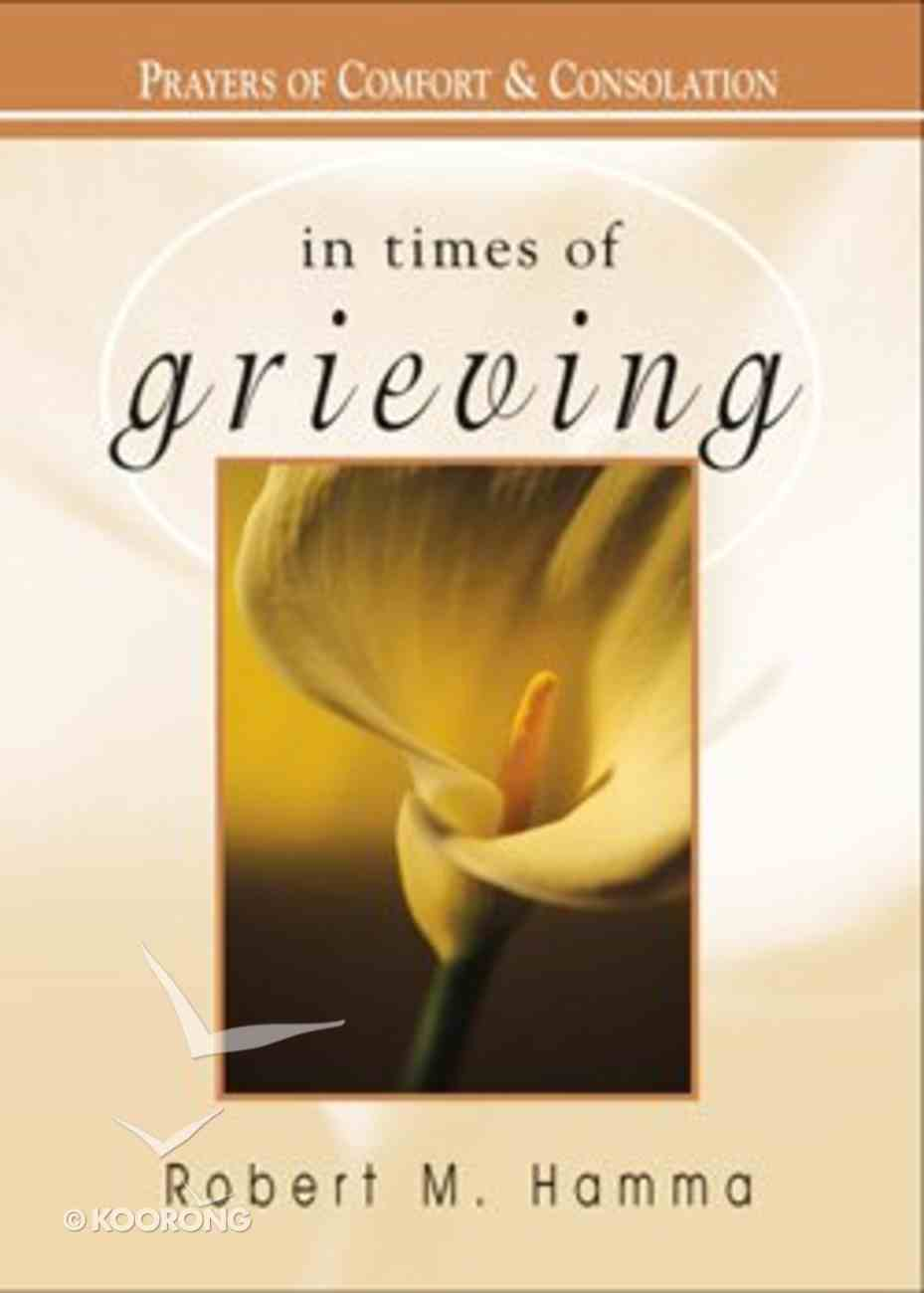 In Times of Grieving Paperback