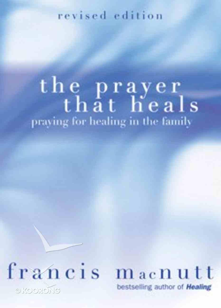 The Prayer That Heals Paperback