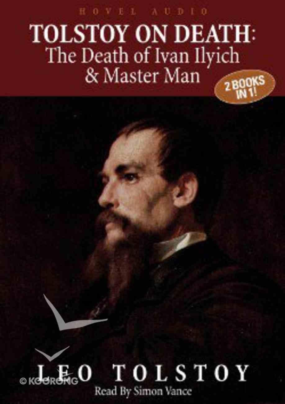 Tolstoy on Death (Unabridged, 4cds) CD
