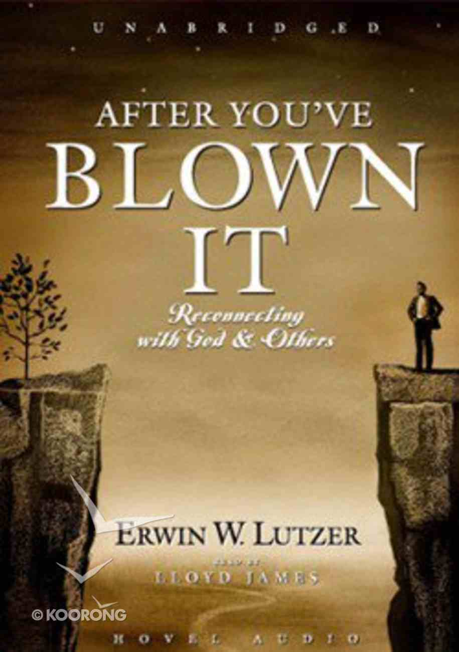 After You've Blown It: Reconnecting With God & Others (2 Cds) CD