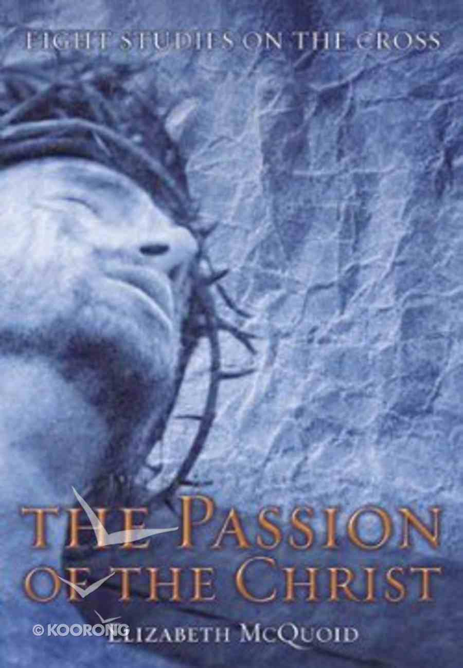 The Passion of the Christ Paperback