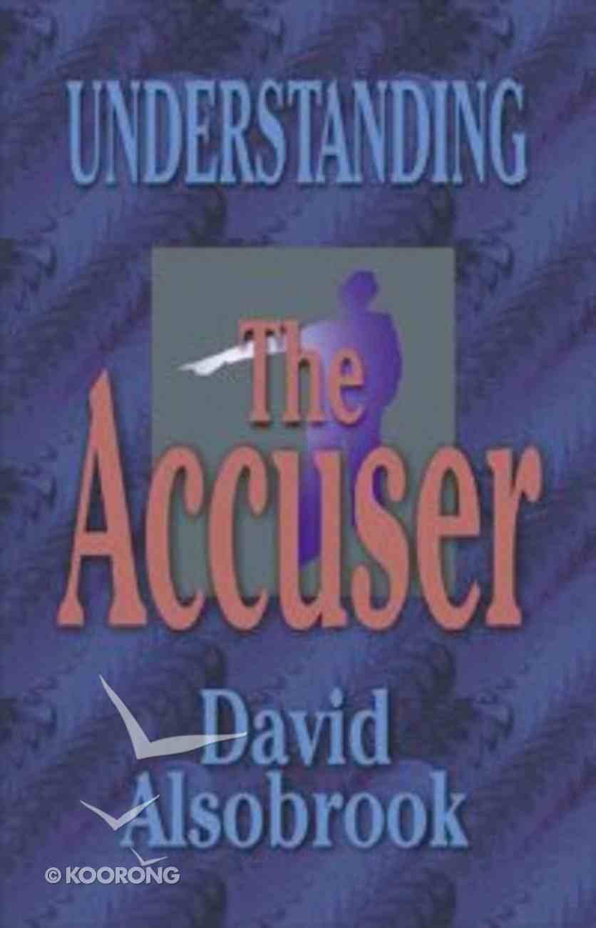Understanding the Accuser Paperback