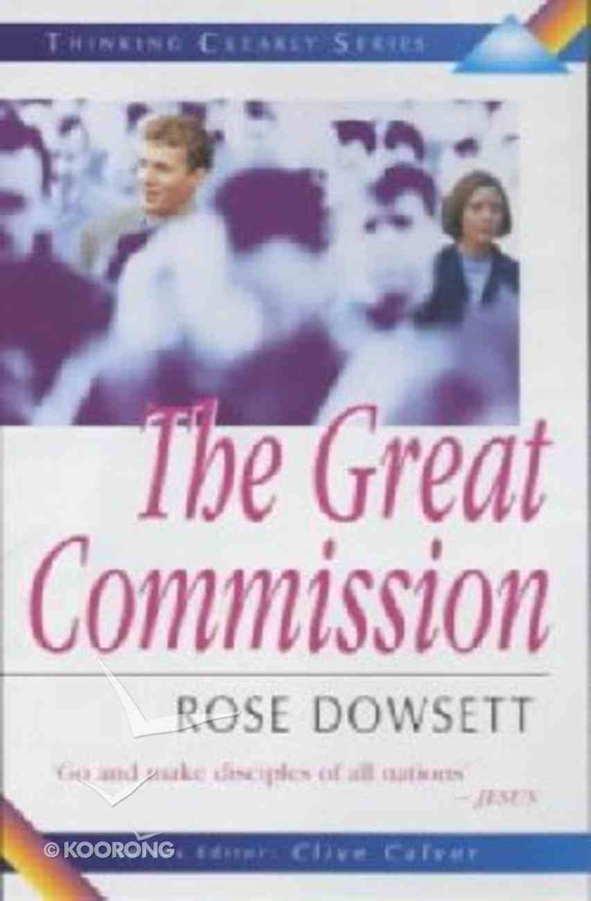 Thinking Clearly About the Great Commission Paperback