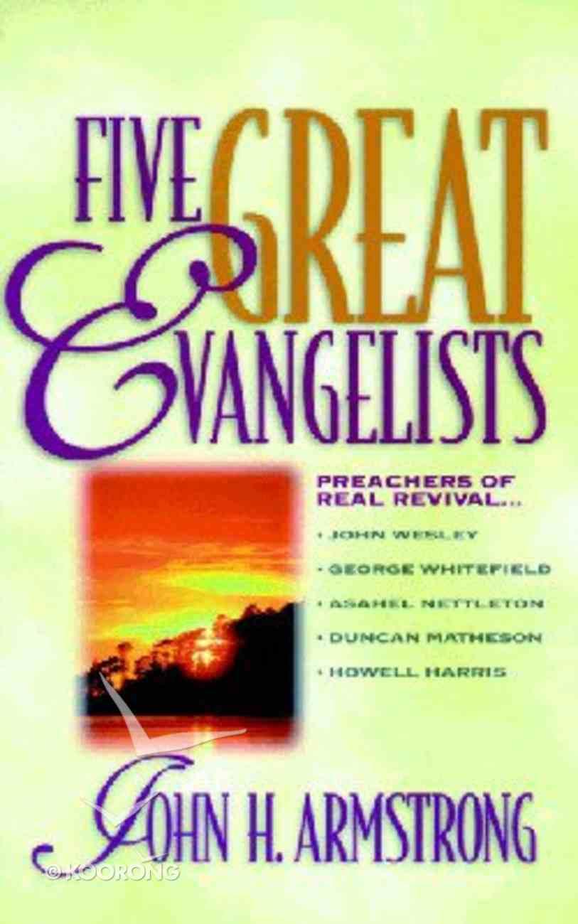 Five Great Evangelists Paperback