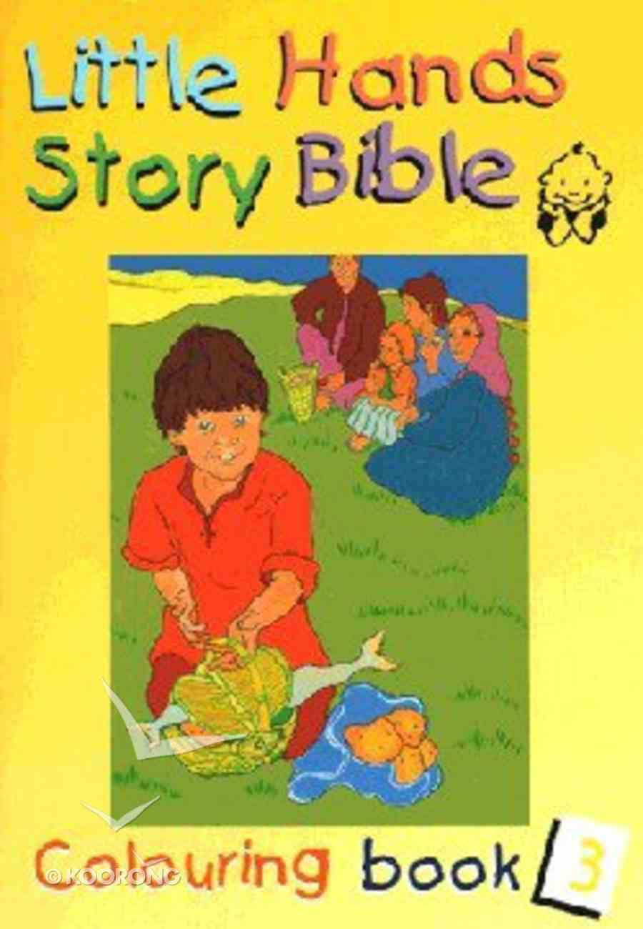 Little Hands Colouring Book #03 (#03 in Little Hands Story Bible Series) Paperback